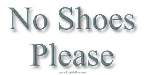 Bewitching image in no shoes sign printable